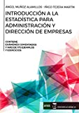 Introducción a la estadística para administración y dirección de empresas