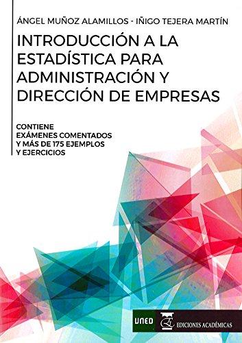 Introducción a la estadística para administración y dirección de empresas por Ángel Muñoz Alamillos