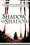 Shadow to Shadow (Tales of the Endlands) (English Edition)