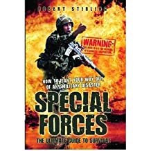 (Special Forces: The Ultimate Guide to Survival) By Robert Stirling (Author) Hardcover on (Aug , 2009)