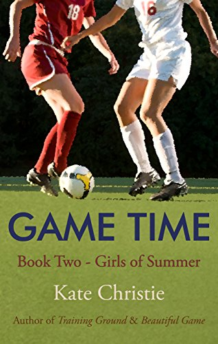 Game Time: Book Two of Girls of Summer (English Edition) (Rasen-teile)