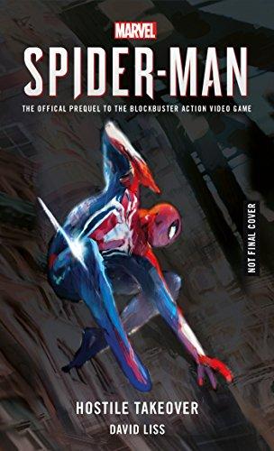 Marvel's SPIDER-MAN: Hostile Takeover par David Liss