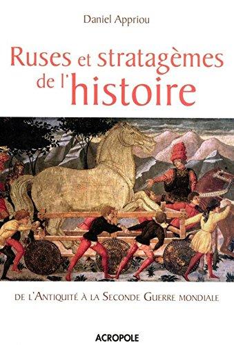 RUSES ET STRATAGEMES HISTOIRE