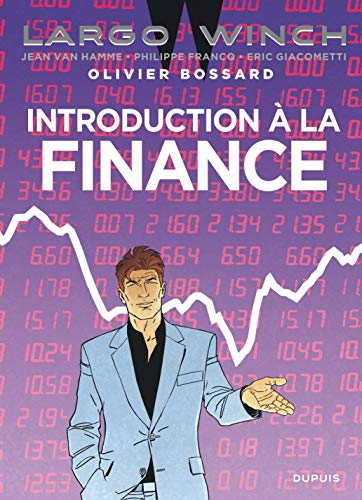 Largo Winch - tome 0 - Introduction à la Finance par Olivier Bossard