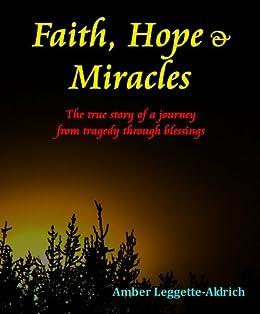Faith, Hope & Miracles (English Edition) par [Leggette-Aldrich, Amber]