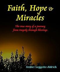 Faith, Hope & Miracles