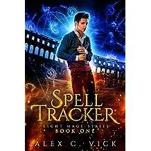 Spell Tracker (Light Mage Series Book 1)