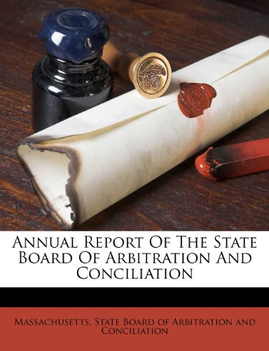 Annual Report Of The State Board Of Arbitration And Conciliation