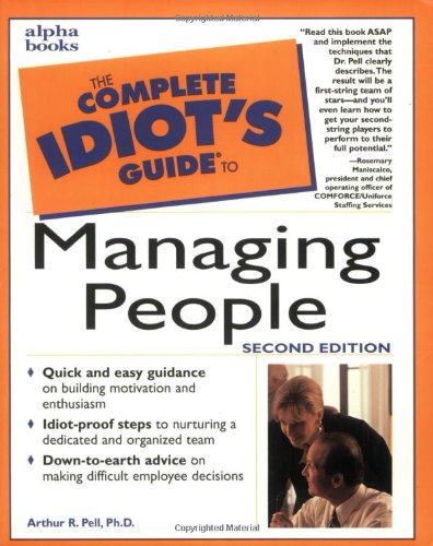 The Complete Idiot's Guide to Managing People PDF Books