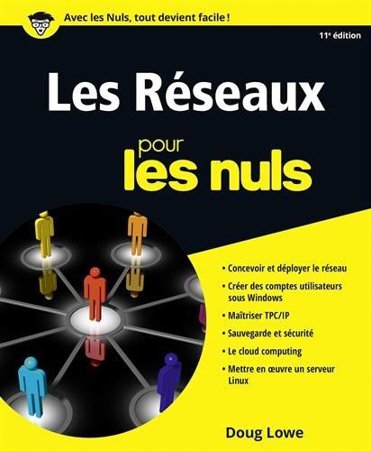 Les réseaux pour les Nuls par From Editions First