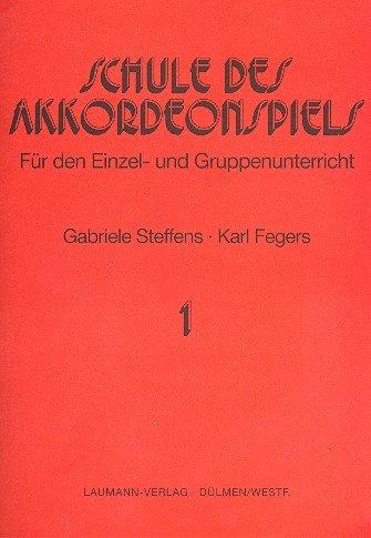 Schule des Akkordeonspiels Band 1: für Piano-Akkordeon