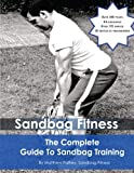 The Complete Guide To Sandbag Training