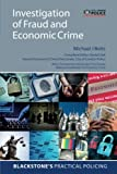 Investigation of Fraud and Economic Crime (Blackstone's Practical Policing)