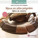 Bijoux en pâte polymère : effets de matières