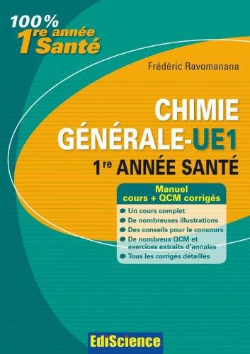 Chimie générale-UE 1, 1re année Santé - 2ème édition - Manuel, cours + QCM corrigés par Frédéric Ravomanana