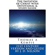 The Imitation of Christ with Devotional & Study Guide (English Edition)