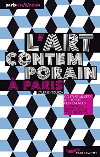 L'art contemporain à Paris 2013 par Valerie Ktourza