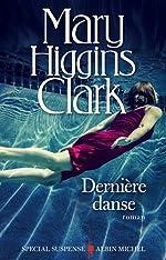 Dernière Danse de Mary Higgins Clark