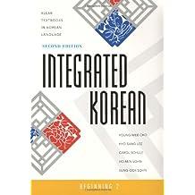 Integrated Korean: Beginning 2, Second Edition (Klear Textbooks in Korean Language)