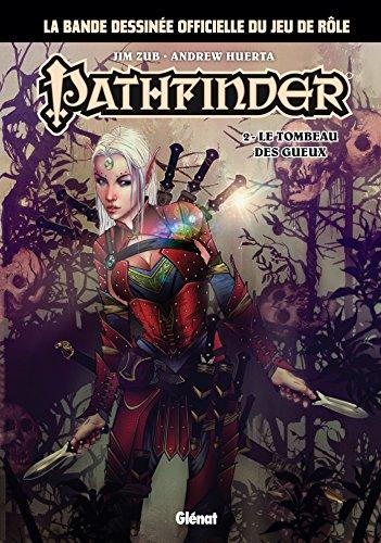 Pathfinder - Tome 02: Le Tombeau des Gueux