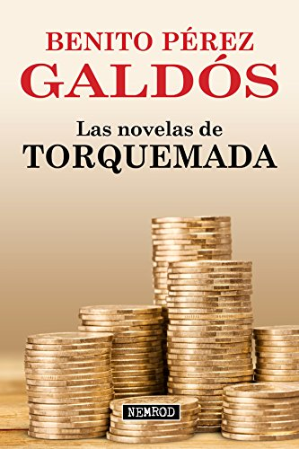 Las novelas de Torquemada eBook: Galdós, Benito Pérez: Amazon.es ...