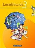 Lesefreunde - Östliche Bundesländer und Berlin - Ausgabe 2010: 3. Schuljahr - Lesebuch