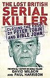 The Lost British Serial Killer
