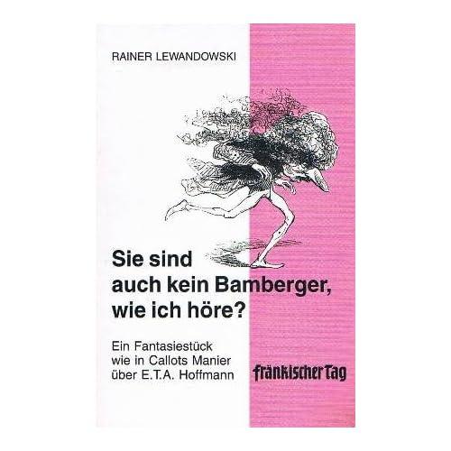 Sie sind auch kein Bamberger, wie ich höre (Livre en allemand)