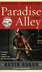 Paradise Alley by Kevin Baker (2004-02-19)