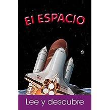 El Espacio (Lee y Descubre)