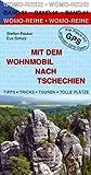 Mit dem Wohnmobil nach Tschechien - Steffen Peuker