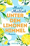 Unter dem Limonenhimmel: Roman (Die Amalfi-Reihe 2)
