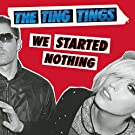 We Started Nothing [VINYL]