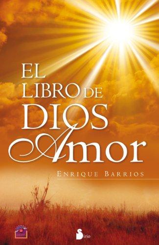 EL LIBRO DE DIOS AMOR por ENRIQUE BARRIOS