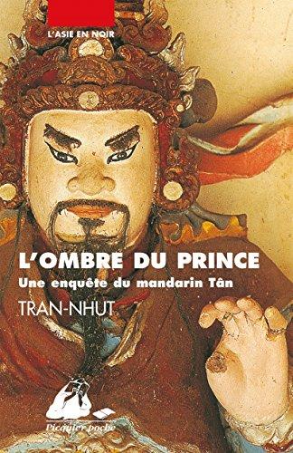 L'ombre du prince : Une enquête du mandarin Tân