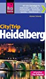 Reise Know-How CityTrip Heidelberg: Reiseführer mit Faltplan - Günter Schenk