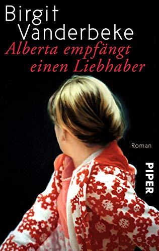 Alberta empfängt einen Liebhaber: Roman
