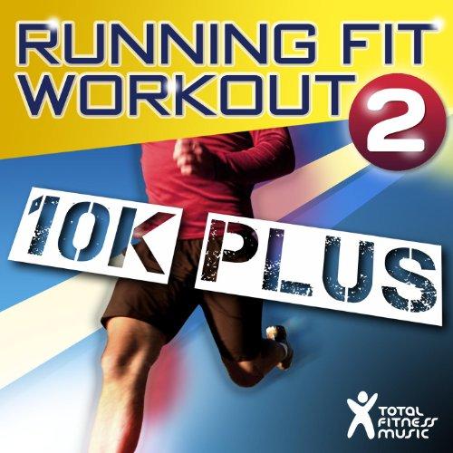 Running Fit Workout 2 : 10K Pl...