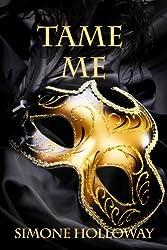 Tame Me: Bundle 1 (The Billionaire's Submissive)