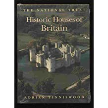 The National Trust: Historic Houses of Britain