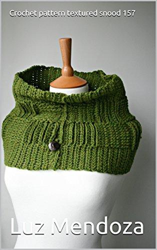 Crochet pattern textured snood 157 (English Edition) -