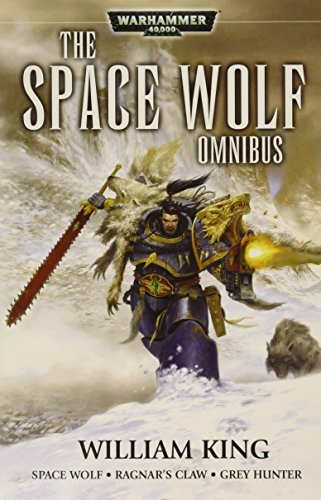 Space Wolves Omnibus: 1 (Warhammer 40,000) by William King (2009-10-05) par William King