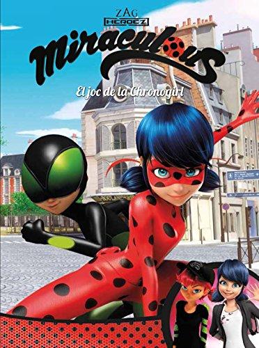 El joc de la Chronogirl (Miraculous [Prodigiosa Ladybug]. Còmic) por Varios autores