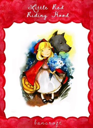 - Big Bad Wolf Little Red Riding Hood