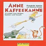Anne Kaffeekanne. Cassette. 12 Lieder zum Singen, Spielen und Tanzen