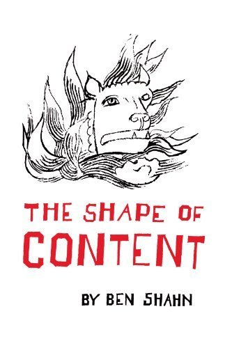 The Shape of Content (Charles Eliot Norton Lectures 1956-1957) (The Charles Eliot Norton Lectures) by Shahn, Ben (1992) Paperback