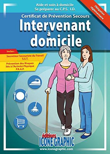 Livre Intervenant a Domicile Preparation au Certificat Prevention Secours (CPS)