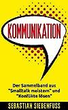 Kommunikation: Der Sammelband aus