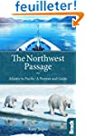 Bradt the Northwest Passage: Atlantic...