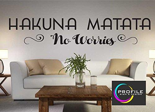 Hakuna Matata, keine Sorgen-Der König der Löwen Zitat Wand Kunst Aufkleber Größe ca 800x 157mm hergestellt von Profil Schild (High Zuschneiden Profile)